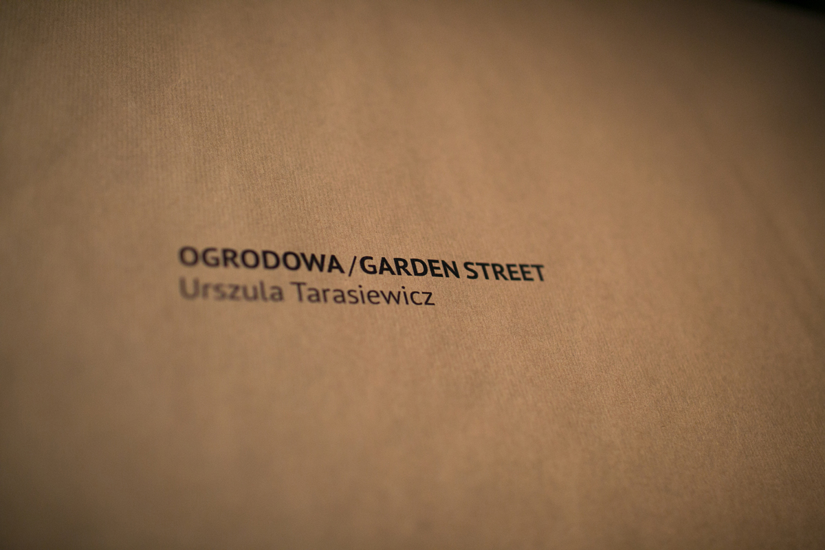 Urszula Tarasiewicz Ogrodowa/Garden Street